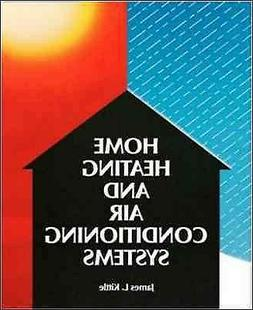 Home Heating and Air Conditioning System, Paperback by Kittl